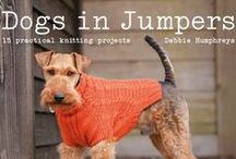 our book - Dogs in Jumpers / The go to book for dog loving knitters! 15 fabulous projects.