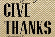 give thanks / by Crissi Stokes