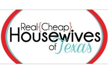 Real {Cheap} Housewives of Texas / A board to showcase our awesome little blog posts!