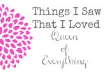 """Queen of Everything Favorites / These are all of the links from my """"Things I Saw That I Loved"""" posts on the blog (http://www.queenofeverything.net)"""