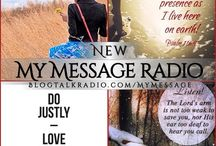 Turning Your Mess Into Your Message / Faith based motivation and inspiration every Sunday! Tune in live from any device at My Message Radio  Http://blogtalkradio.com/MyMessage  3:30pm-4pm PST