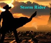 15. Storm Rider / Chosen to ride against the evil of man, each accepts their duty before facing a final test.