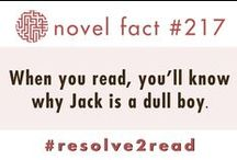 """Novel Facts / During our Resolve to Read campaign we shared some fun """"Novel Facts"""" from some of our favorite classic books. Here they all are. See if you can match the book to the fact."""