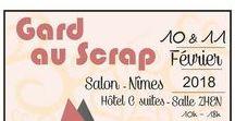 Gard au scrap / Salon 100% Scrap et Diy ...Artisans Made in France