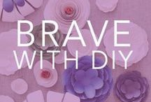 {Be Brave} and DIY / by Bravelets