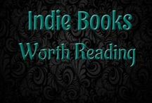 Indie Books Worth Reading / Celebrating: Indie Authors Indie Books New Release Books Emerging Authors Emerging Writers
