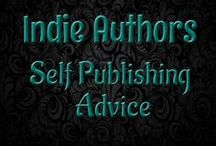 Indie Authors - Self Publishing Advice