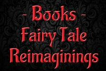 Books - Fairy Tales Reimagined