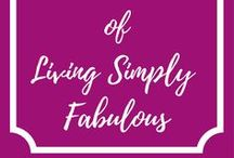 Best of Living Simply Fabulous / Pins from the Living Simply Fabulous blog at http://www.livingsimplyfabulous.com. All things money and personal finance. Budget tips. Save money. Make money. #budget #sidehustles