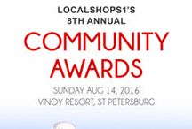 2016 LocalShops1 Community Awards / LocalShops1 Community Awards 2016 www.bestinbiztampabay.com  Winners will be announced during a dinner gala Sunday, Aug 14, at the Vinoy Resort in downtown St. Petersburg. The event is open to the public. For tickets go to www.LocalShops1.com/Events