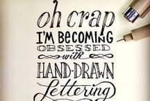Hand Lettering/ Typography