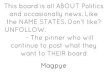 Politics / by Katie Rodgers Kuryla