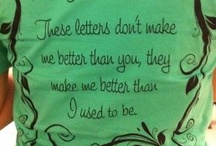 These letters don't make me better than you. / by Chaselynn Collins