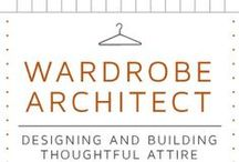 wardrobe architect / ideas board for #WardrobeArchitect / by Anne W