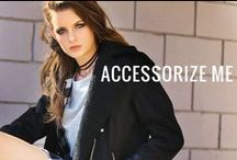 Accessorize Me / Fashion accessories for every occasion  / by G-Stage | gstagelove.com