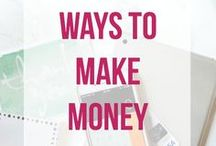 Ways to Make Money / Everyone can use a little extra cash!