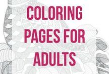 Coloring Pages for Adults / Everyone loves coloring... it's so relaxing!