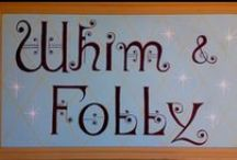 Whim and Folly / Sharing 'Pyns' with Lyn! / by Robin Markham