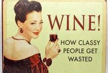 Wine & Wine Art~ / Why Yes I Will~ / by Karen Liana Carney