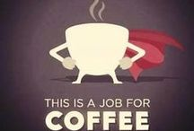 Coffee Will Get Us Through It