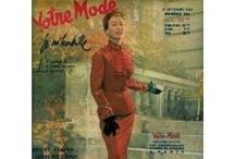 *Votre Mode (années 50) / L'un de ces magazines vous intéresse ? Pour en savoir plus, cliquez dessus. Deux fois.