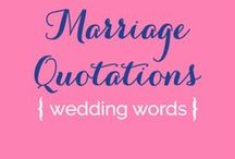 Weddings {Marriage Quotes} / by Serendipity Designs - Wedding & Events