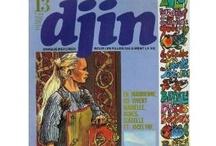*Djin (années 70) / L'un de ces magazines vous intéresse ? Pour en savoir plus, cliquez dessus. Deux fois.