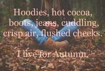 Autumn - Harvest & Thanksgiving / by Terrea