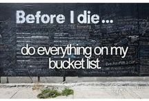 My Bucket List / by Noelle Fairclough