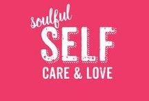 SELF CARE & LOVE