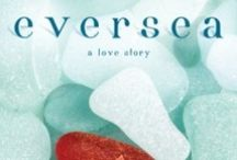 Eversea / Things associated with the book Eversea by Natasha Boyd