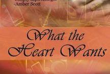 What The Heart Wants / Soulmate Series Book 1 by Kelli McCraken