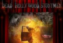 Dead Hollywood Stuntmen / Awesome band!