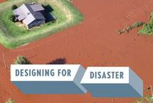 Designing for Disaster / by National Building Museum