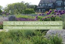 New American Garden / Exploration of the broad arc of landscape design, from early inspirations to project execution to the continuous changes that all landscapes undergo over time. / by National Building Museum