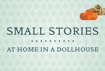 Small Stories: Dollhouses / by National Building Museum