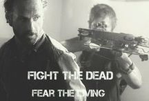 AMC's The Walking Dead: Fight the Dead. Fear the Living. / For The Dixon Brothers See My Other Board