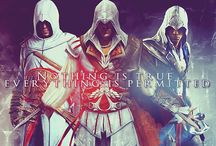 Assassin's Creed / We work in the dark to serve the light. Nothing is true, everything is permitted.