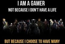I'm A Gamer, I Have Many Lives / Skyrim, Dragon Age, Mass Effect, Borderlands, Assassin's Creed, Fallout, and Portal have their own boards.