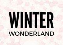 Winter Wonderland / Winter inspiration