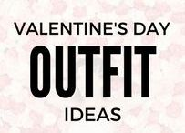 Valentine's Day Outfit Ideas / Finding that perfect Valentine's Day outfit you can't wait to take off ( wink wink) ..,