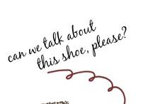 Shining Shoes / by Emilee Richardson