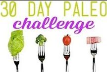 30 Day Paleo Challenge / meals for the 30 days / by Ella Benton