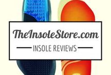 Insole Reviews / Reviews of Shoe Insoles, Inserts, & Orthotic Arch Supports.