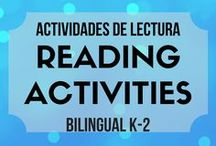Actividades de lectura/ Reading Activities K-2 / Spanish Language Arts resources for k-2 classrooms.