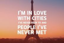 Travel Inspiration / My favorite travel quotes and inspirational words
