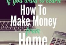 Make Money / Learn how to make more money. Build a business, freelancing, part-time work.