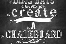 Chalk boards / by Linda B