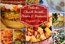 Potluck / Recipes to take to Church Suppers, Friend Get-Togethers, Work Dinners, etc.