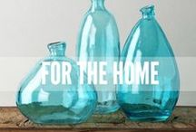 For the Home / by Cherie Poirier